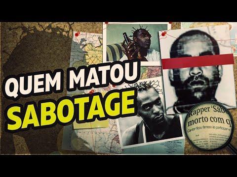 Quem matou Sabotage?
